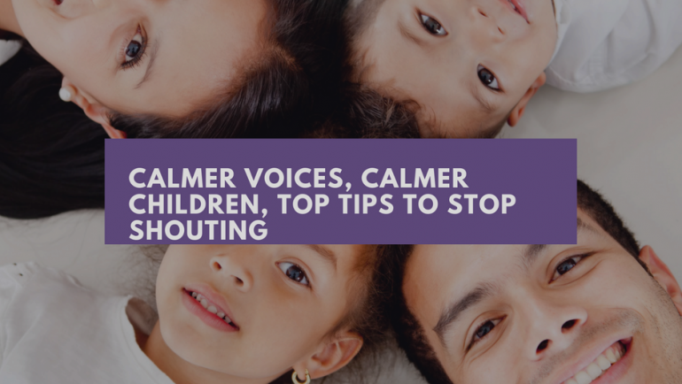 Calm and quiet voices, calmer children