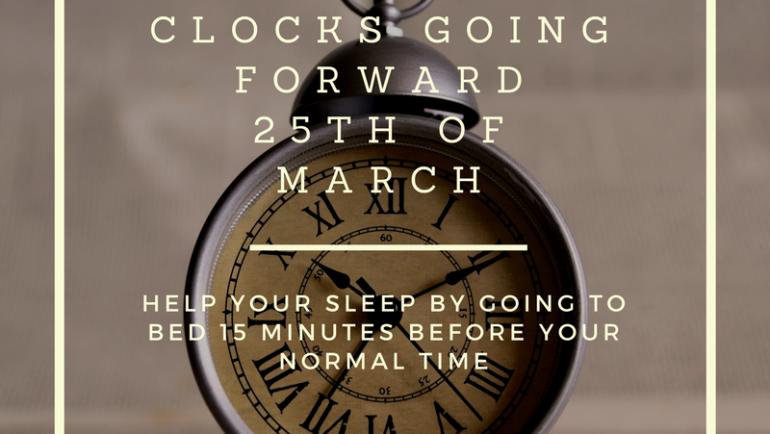 Managing your sleep, as the clocks go forward, Daylight Saving