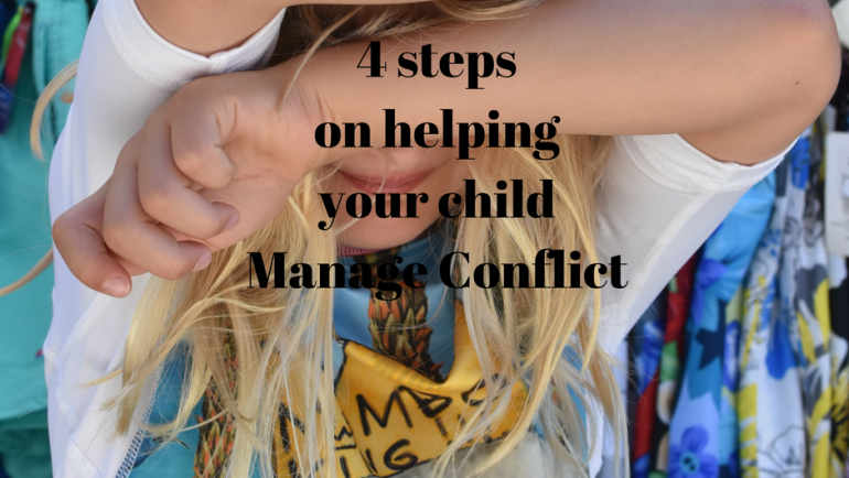 4 Steps to help Children Manage Conflict