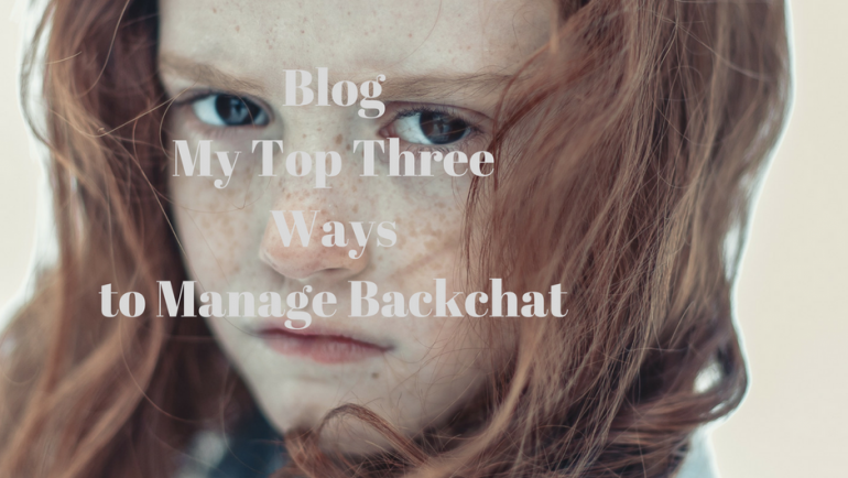 3 Ways to deal with Backchat
