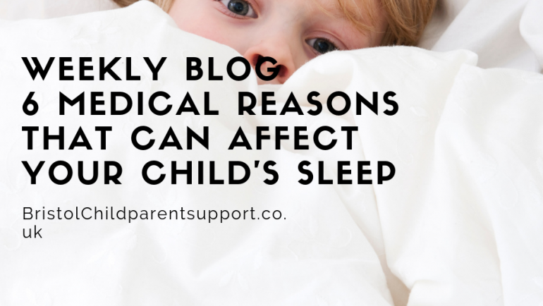 6 Medical Issues that can affect your child's Sleep