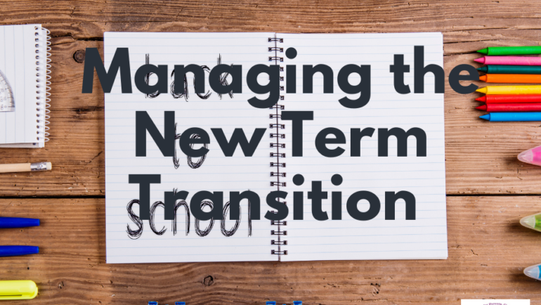 Managing the New Term Transition