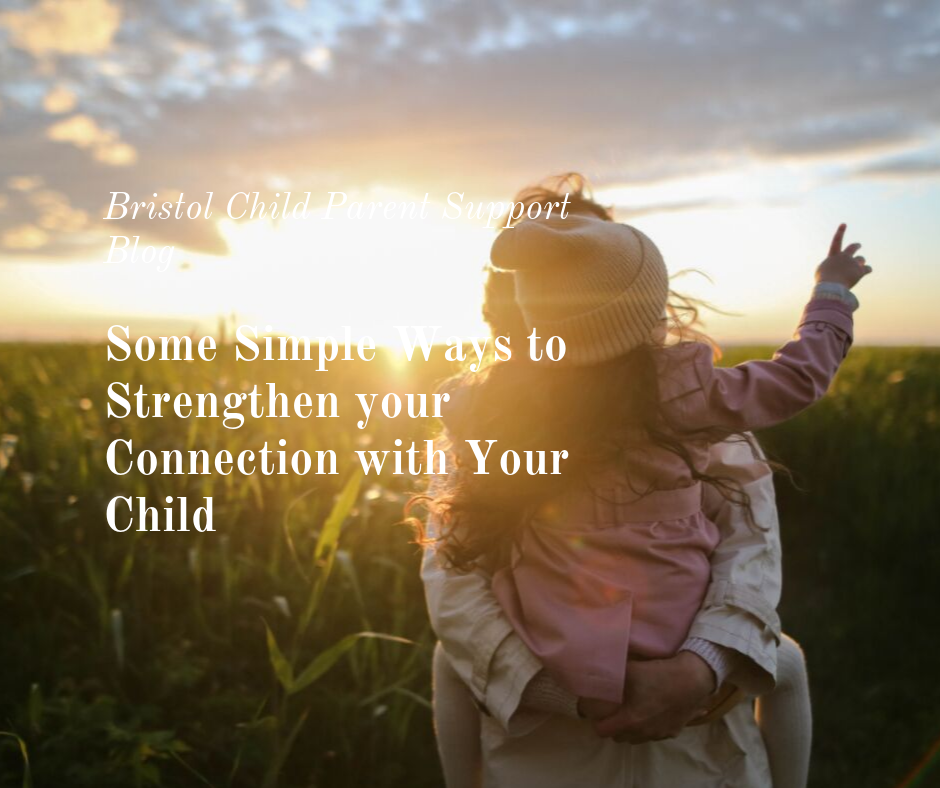 Strengthen Your Connection With Your Child
