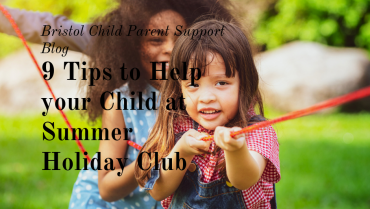 9 Tips to Help your Child Settle at Holiday Club