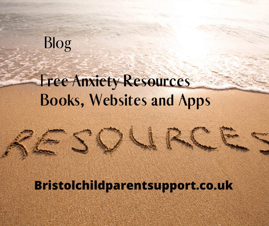 Free Anxiety Resources Bristol Child Parent Support
