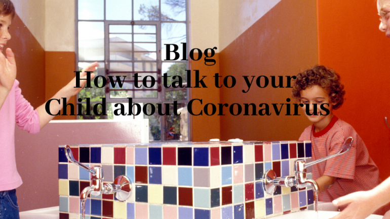 How to Talk to Your Child about Coronavirus