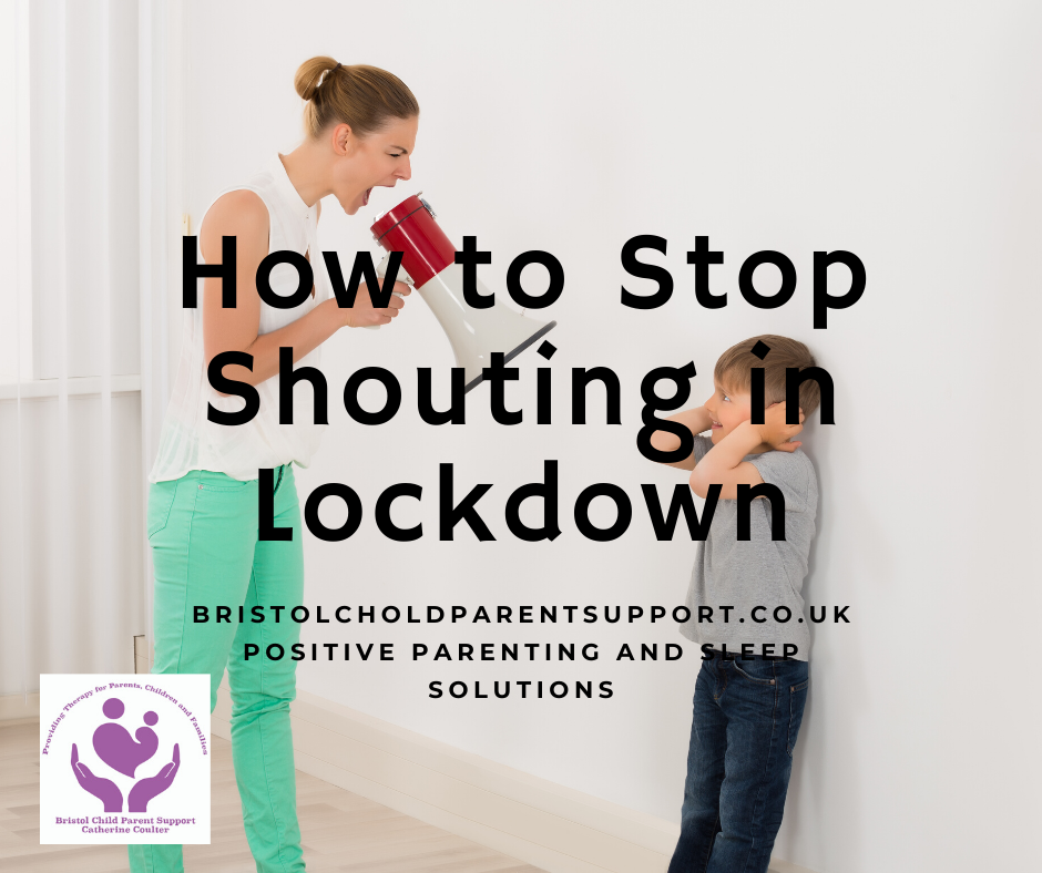 How to Stop Shouting at your Children in lockdown.