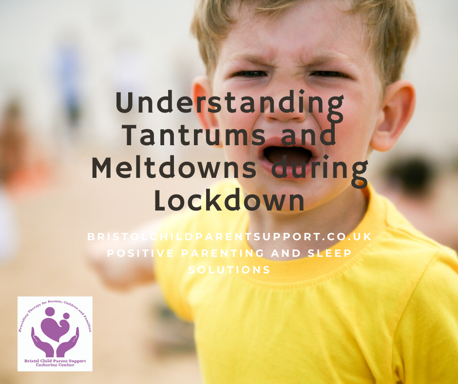 Tantrums and Meltdowns in Lockdown.