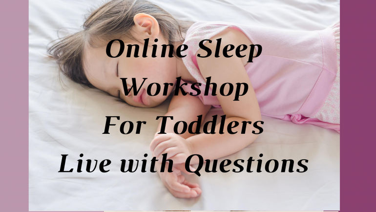 Gentle Sleep Workshop for Parents with Toddlers ( 1-Preschool)