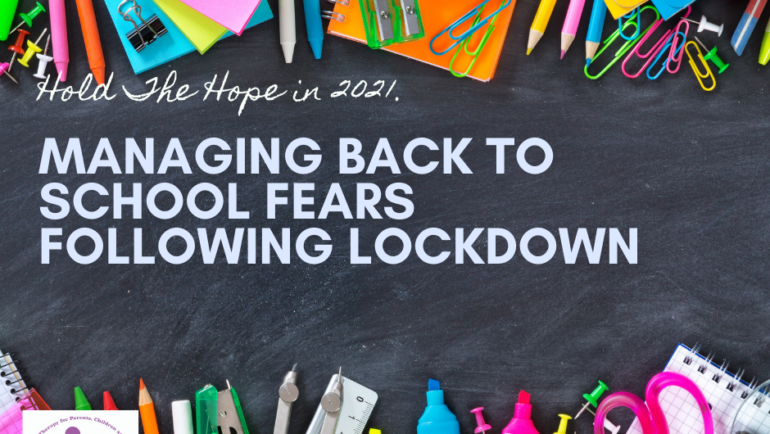 Managing back to School Fears Following Lockdown.