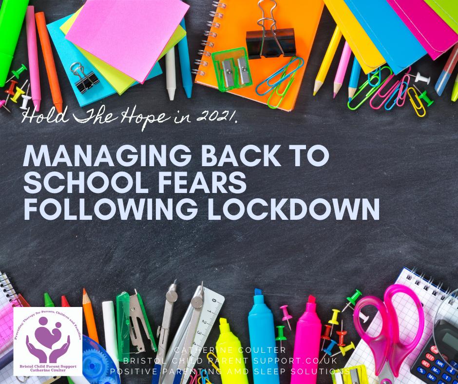Managing back to School Fears Following Lockdown.